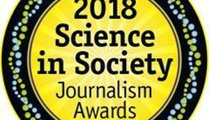 2018 Science in Society Journalism Award winners announced