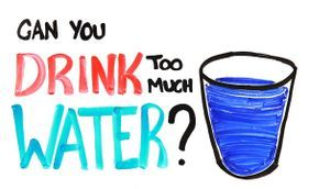 Can You Drink Too Much Water